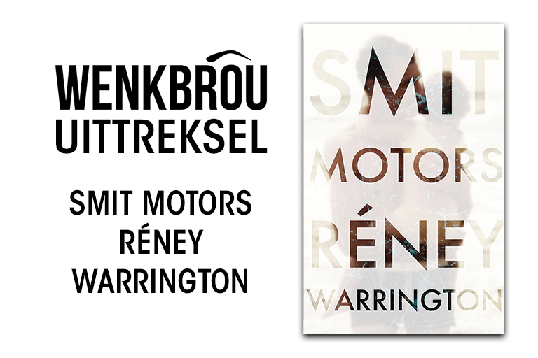 Uittreksel: Smit Motors – Réney Warrington